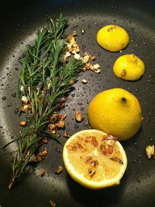 Rosemary, Garlic Cloves and Lemon sauteed in Garlic Cold Pressed Olive Oil